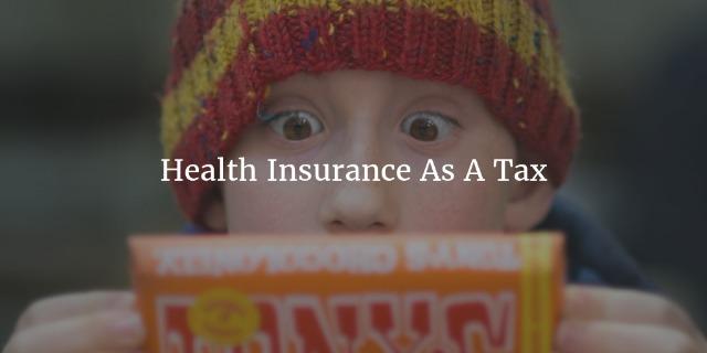 Health Insurance As A Tax